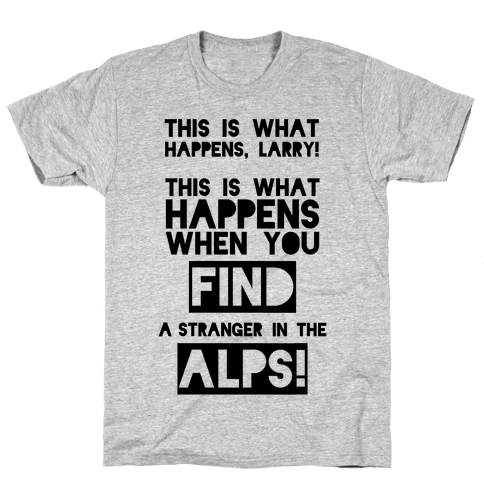 A Stranger In The Alps Mens T-Shirt