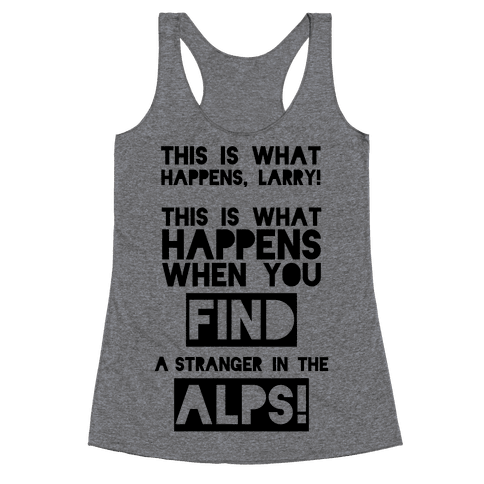 A Stranger In The Alps Racerback Tank Top
