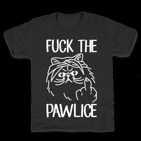 F*** The Pawlice Kids T-Shirt