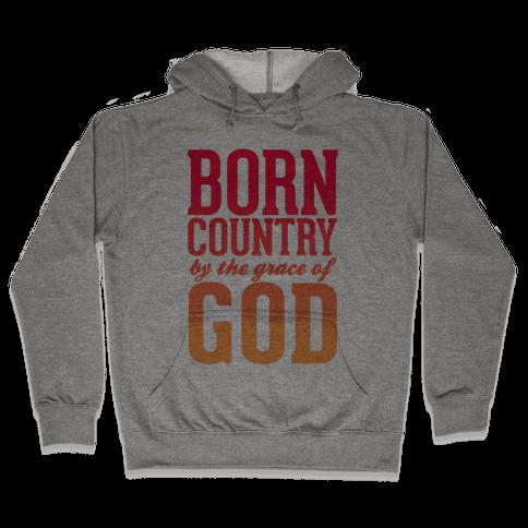 Born Country Hooded Sweatshirt