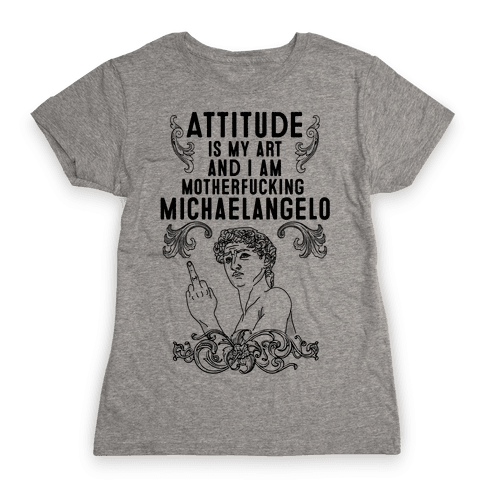 Art Attitude Womens T-Shirt