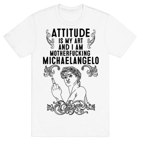 Art Attitude T-Shirt