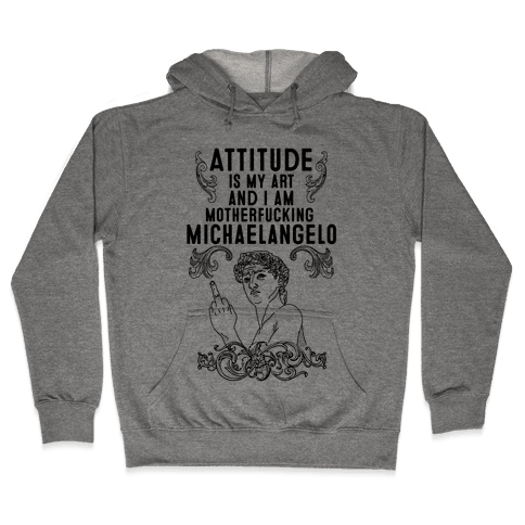 Art Attitude Hooded Sweatshirt
