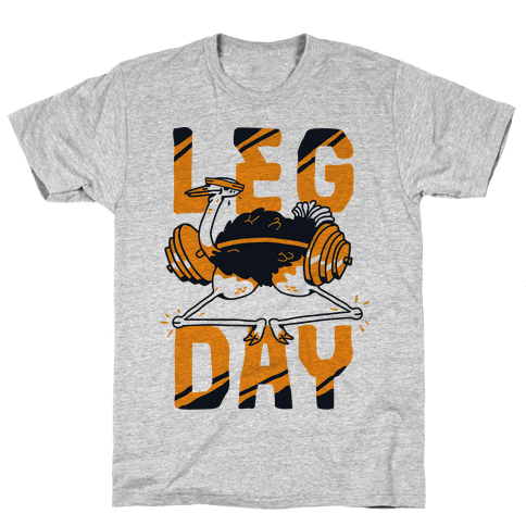 Leg Day Ostrich  Mens T-Shirt