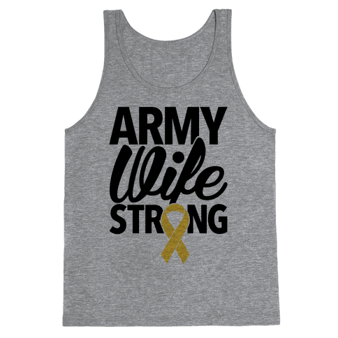 Army Wife Strong Tank Top