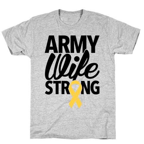 Army Wife Strong T-Shirt