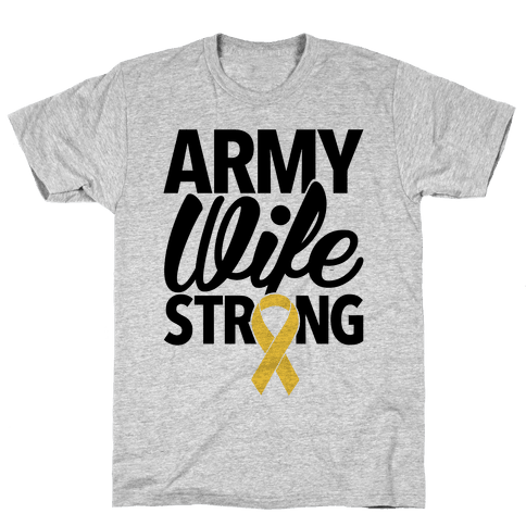 Army Wife Strong Mens T-Shirt