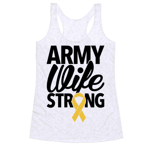 Army Wife Strong Racerback Tank Top