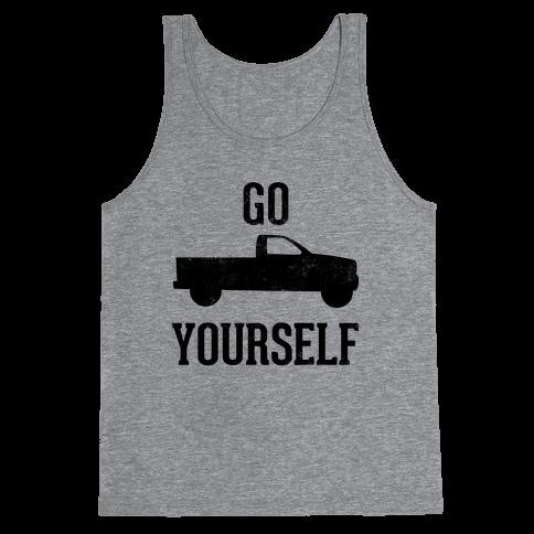 Go Truck Yourself Tank Top
