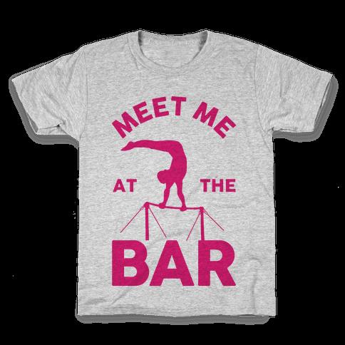 Meet Me At The Bar Gymnastics Kids T-Shirt