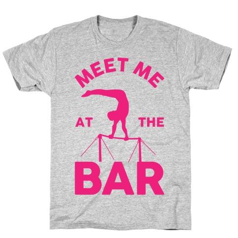 Meet Me At The Bar Gymnastics T-Shirt