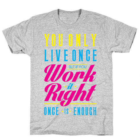 Work It Right Mens T-Shirt