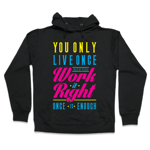 Work It Right Hooded Sweatshirt