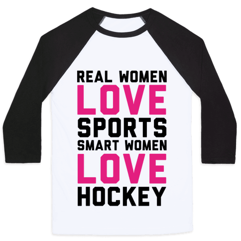 Real Women Love Sports Smart Women Love Hockey