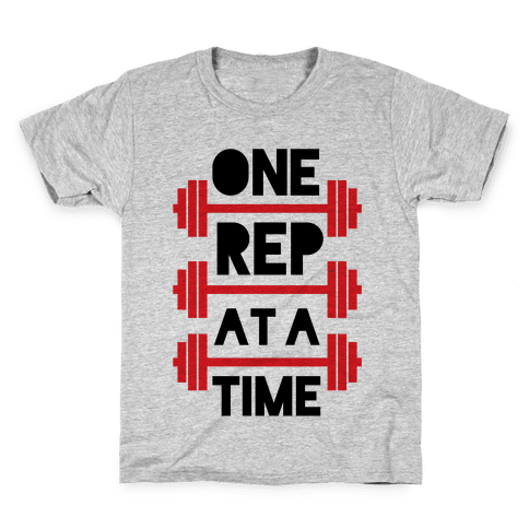 One Rep At A Time Kids T-Shirt