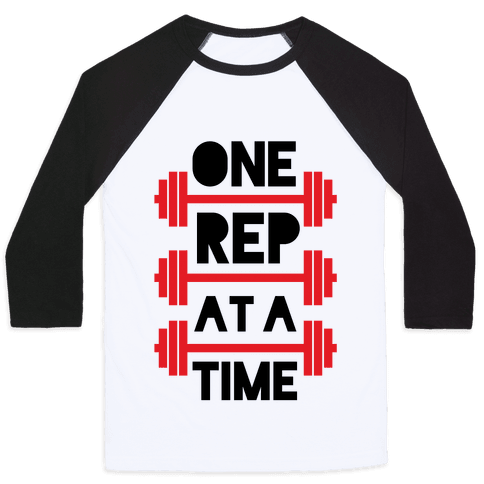 One Rep At A Time Baseball Tee
