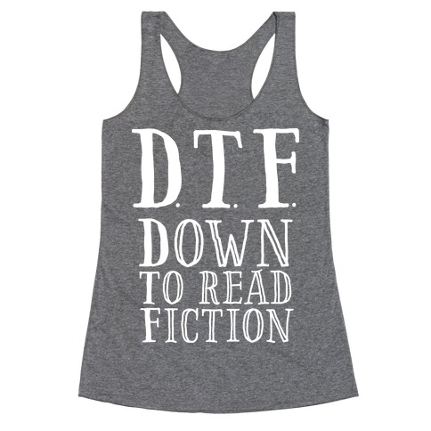 DTF Down to (Read) Fiction Racerback Tank Top