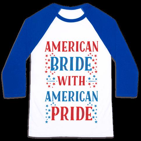 American Bride with American Pride Baseball Tee