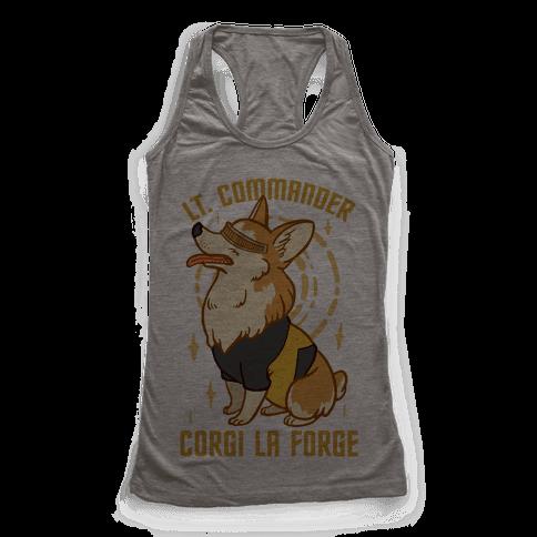 Lieutenant Commander Corgi La Forge Parody Racerback Tank Top