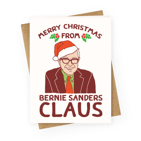 Merry Christmas From Bernie Sanders Claus Greeting Card
