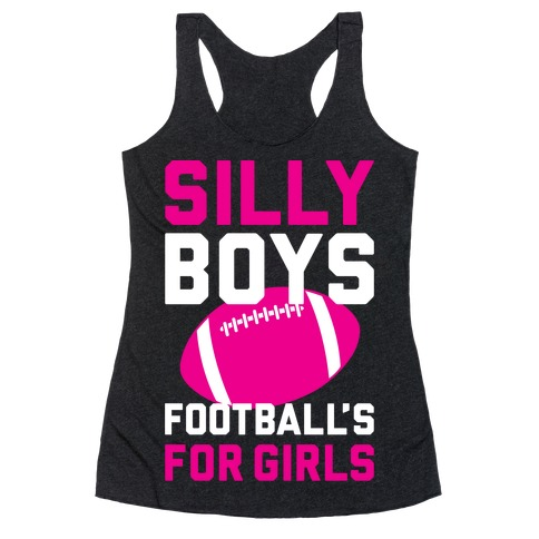 Silly Boys Racerback Tank Top