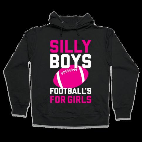 Silly Boys Hooded Sweatshirt