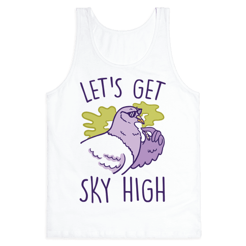 Let's Get Sky High Pigeon Tank Top