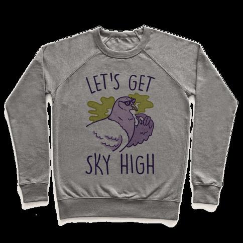 Let's Get Sky High Pigeon Pullover