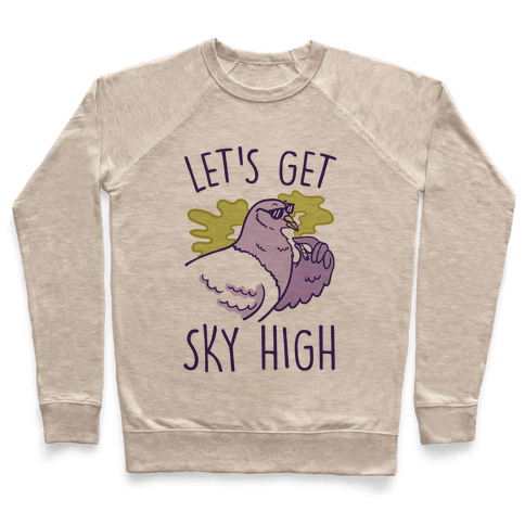 Let's Get Sky High Pigeon Pullover
