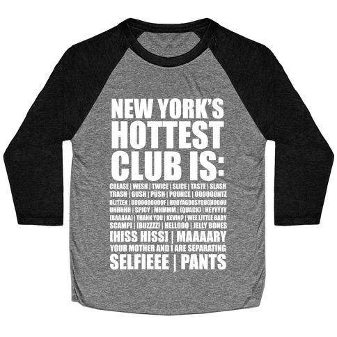 New York's Hottest Club Is Baseball Tee