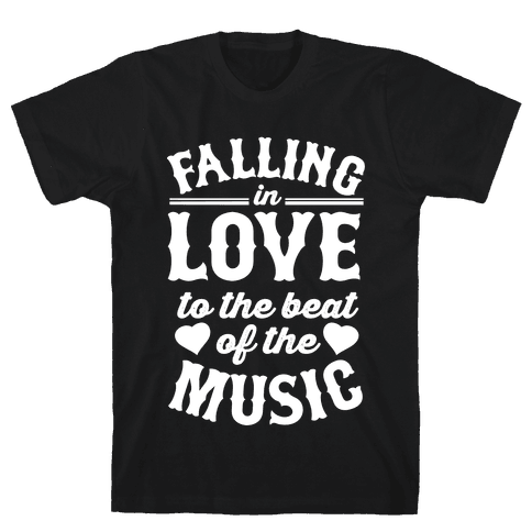 Falling In Love to the Beat of the Music Mens T-Shirt