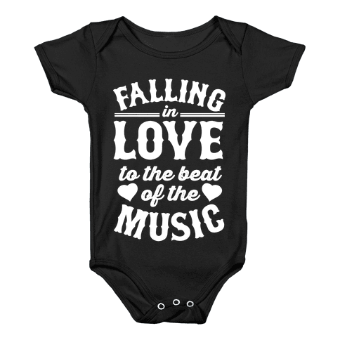 Falling In Love to the Beat of the Music Baby Onesy