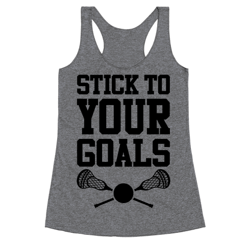 Stick To Your Goals Racerback Tank Top