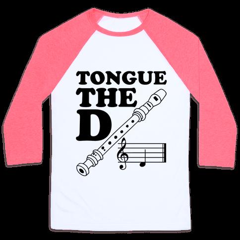 Tongue The D Baseball Tee