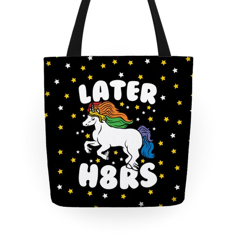 Later H8rs Tote