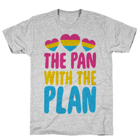 The Pan With The Plan Mens T-Shirt