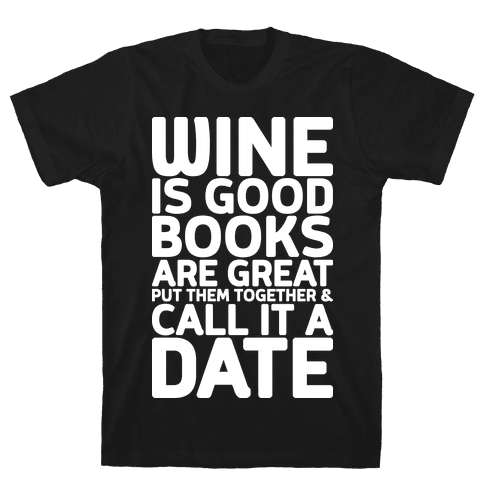 Wine Is Good, Books Are Great Mens T-Shirt