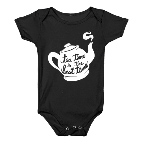 Tea Time Is The Best Time Baby Onesy