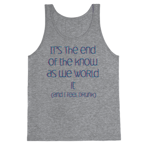 End of the Know (dark) Tank Top