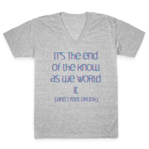 End of the Know (dark) V-Neck Tee Shirt