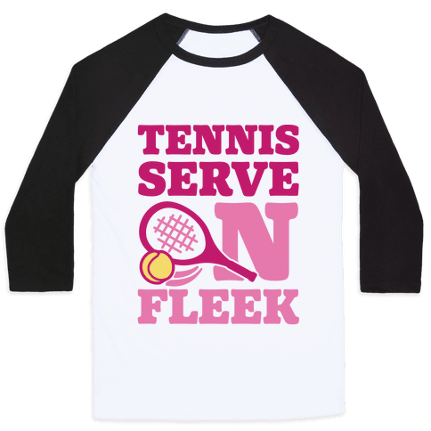 Tennis Serve On Fleek