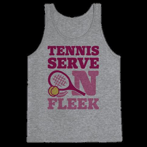 Tennis Serve On Fleek Tank Top