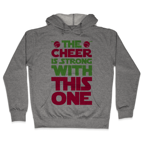 The Cheer is Strong With This One Hooded Sweatshirt