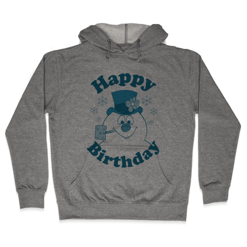 Happy Birthday Hooded Sweatshirt