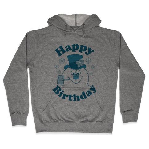 Happy Birthday Hooded Sweatshirt