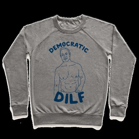Democratic Dilf Pullover