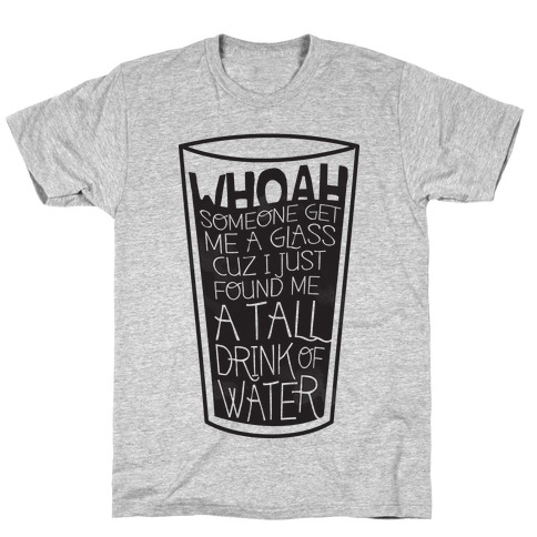 Tall Drink T-Shirt