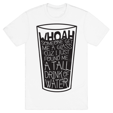 Tall Drink Mens T-Shirt