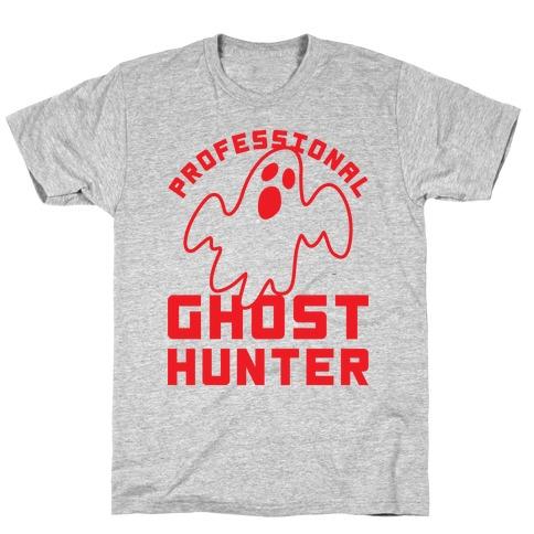 Professional Ghost Hunter T-Shirt