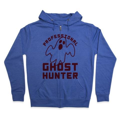 Professional Ghost Hunter Zip Hoodie